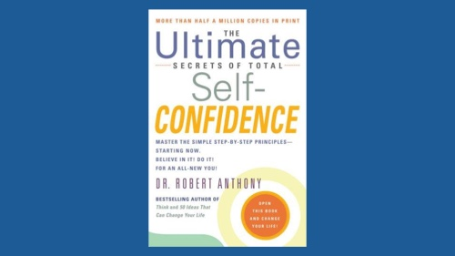 Ultimate Secrets of Total Self Confidence